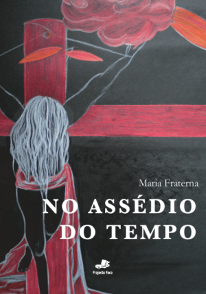 No Assédio do Tempo